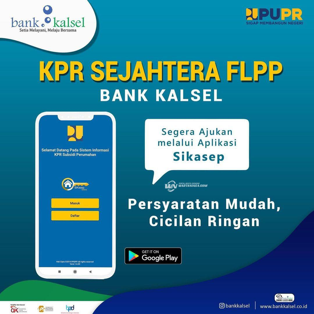 Butuh Rumah, Bank Kalsel Fasilitasi Nasabahnya Melalui KPR Sejahtera FLPP Bank Kalsel